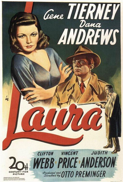 "Poster to the movie ""Laura"". 1944 // Афіша до кінофільму «Лаура». 1944"