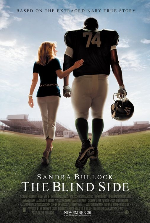 "Poster to the movie ""The Blind Side"". 2009 // Афіша до кінофільму «Невидима сторона ». 2009"